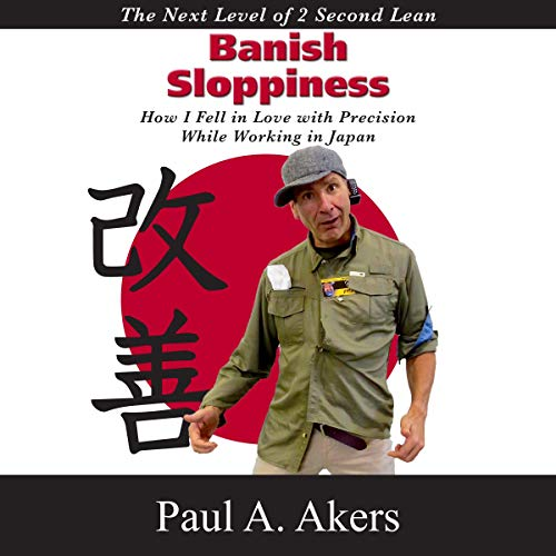 Banish Sloppiness Audiobook By Paul A. Akers cover art