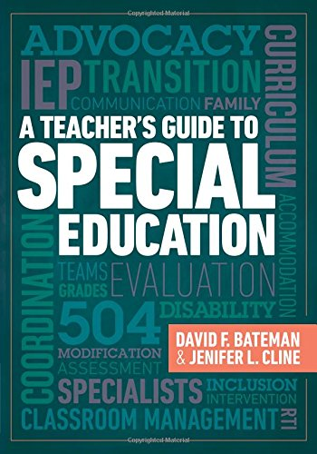 Compare Textbook Prices for A Teacher's Guide to Special Education: A Teacher's Guide to Special Education  ISBN 9781416622017 by Bateman, David F.,Cline, Jenifer L.