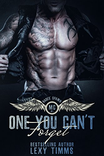 One You Can't Forget: Motorcycle Club MC Romance (Hades' Spawn Motorcycle Club Series Book 1) (English Edition)