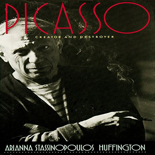 Picasso: Creator and Destroyer audiobook cover art