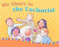 We Share in the Eucharist: Leader's Guide 1585957461 Book Cover