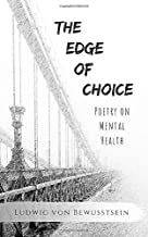 The Edge of Choice: Poetry on Mental Health
