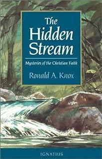The Hidden Stream: Mysteries of the Christian Faith