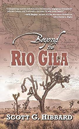Beyond the Rio Gila