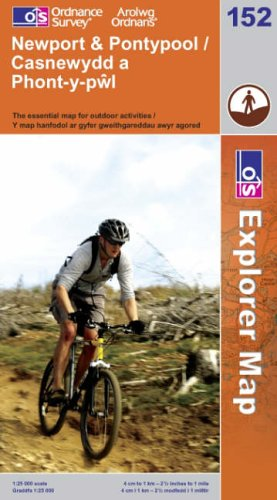 OS Explorer map 152 : Newport & Pontypool / Casnewydd & Pont-y-pŵl