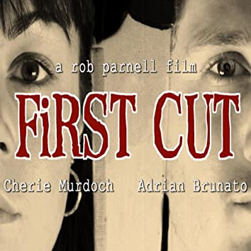 First Cut - The Music