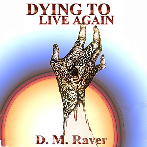 Dying to Live Again audiobook cover art