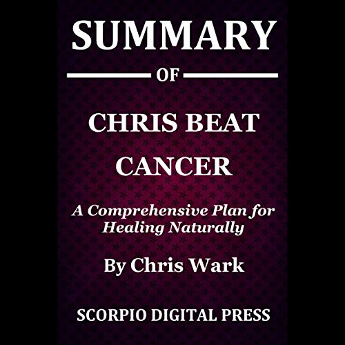 Summary of Chris Beat Cancer audiobook cover art