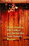 Die Liebesgeschichte der Jane Somers: Roman