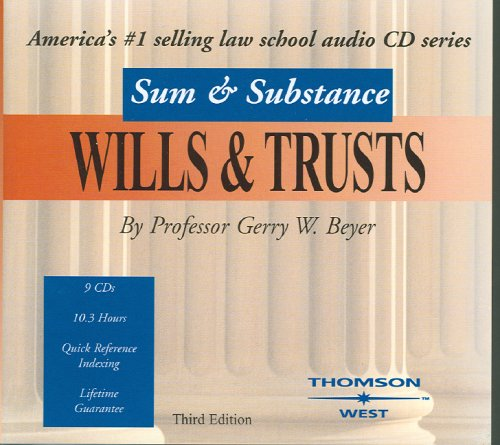 Sum & Substance Audio on Wills & Trusts 2004