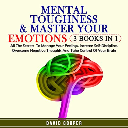Mental Toughness & Master Your Emotions - 3 Books in 1 Titelbild