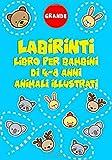 Labirinti libro per bambini di 4-8 anni, animali illustrati: inizia labirinti soul e diventa intelligente ogni giorno