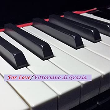 For Love (Piano / String Orchestra Version)