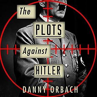The Plots Against Hitler audiobook cover art