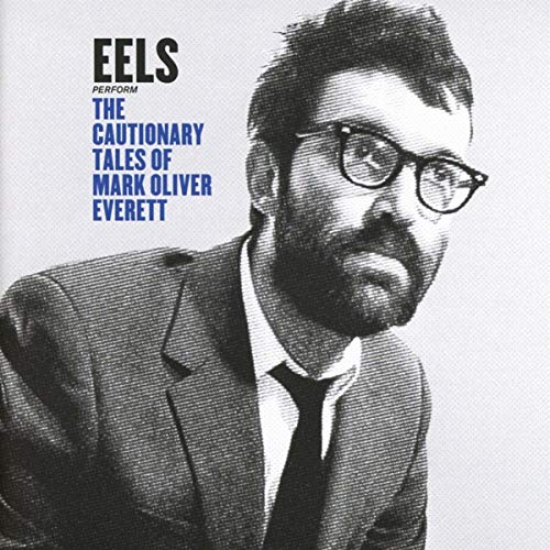 Cover The Cautionary Tales of Mark Oliver Everett