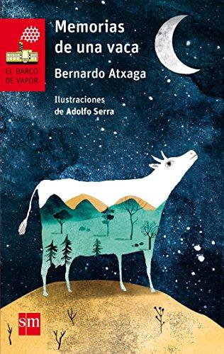 Memorias de una vaca El Barco de Vapor Roja
