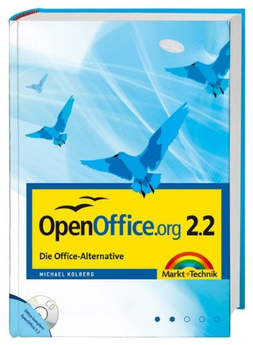 OpenOffice.org 2.2. Die Office-Alternative - das Startpaket mit kompletter Office-Software auf CD