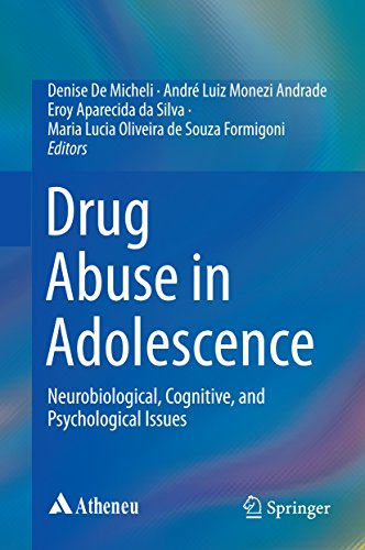 Drug Abuse in Adolescence: Neurobiological, Cognitive, and Psychological Issues (English Edition)