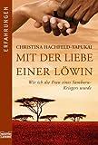 Mit der Liebe einer Löwin: Wie ich die Frau eines Samburu-Kriegers wurde