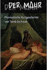 Der Mahr: Phantastische Kurzgeschichte Taschenbuch