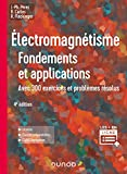 Électromagnétisme - Fondements et applications - 4e éd.