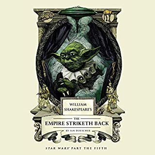 William Shakespeare's The Empire Striketh Back audiobook cover art