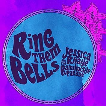 Ring Them Bells