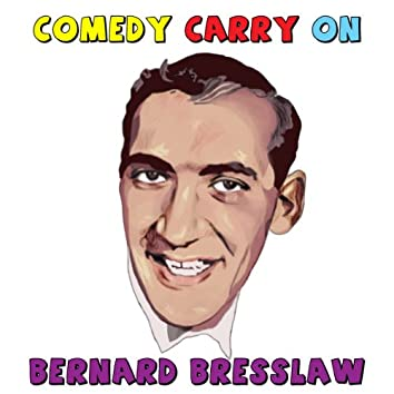Bernard Bresslaw - What A Comedy Carry On