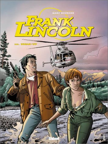 Frank Lincoln - Tome 3: Break-up
