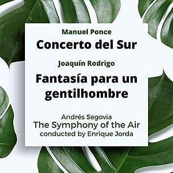 Ponce: Concerto Del Sur / Rodrigo: Fantasia Para Un Gentilhombre