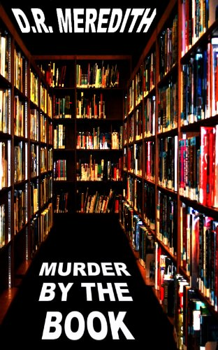 Book: Murder by the Book (The Megan Clark Mysteries) by D.R. Meredith