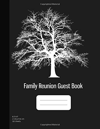 Family Reunion Guest Book: Message Book, Family Reunion Memory Book, Keepsakes and Srapbook for Reunions, 120 Sheets, Grey Cover (8.5