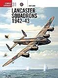 Lancaster Squadrons 1942-43 (Combat Aircraft, Band 31) - Jon Lake