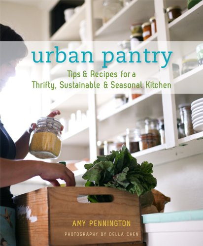 Image OfUrban Pantry: Tips & Recipes For A Thrifty, Sustainable & Seasonal Kitchen (English Edition)