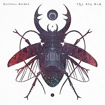 The Big Bug