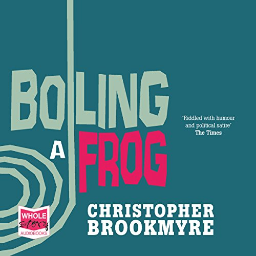 Boiling a Frog audiobook cover art