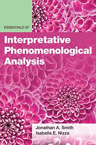 Essentials of Interpretative Phenomenological Analysis (Essentials of Qualitative Methods)