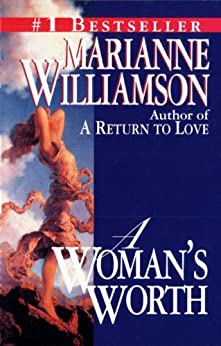 A Woman's Worth by [Marianne Williamson]
