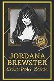 Jordana Brewster Coloring Book: Humoristic and Snarky Coloring Book Inspired By Jordana Brewster