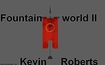 Fountain Word II (Fountain world Book 1)