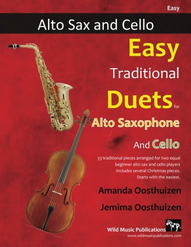 Easy Traditional Duets for Alto Saxophone and Cello: 33 Traditional...