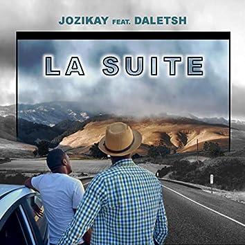 La Suite (feat. Daletsh)
