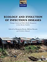 Ecology and Evolution of Infectious Disease: Pathogen Control and Public Health Management in Low-Income Countries