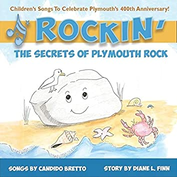 Rockin' the Secrets of Plymouth Rock