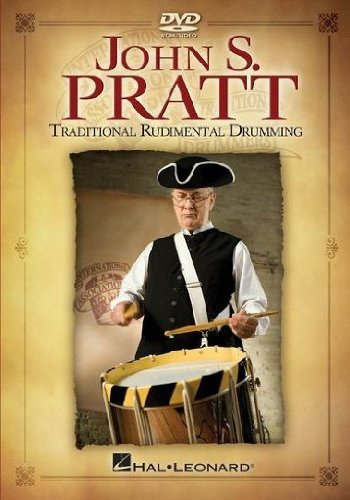 John S. Pratt - Traditional Rudimental Drumming