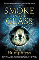 Smoke in the Glass: Immortals' Blood Book One (Immortal's Blood (1))