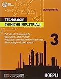 Tecnologie chimiche industriali. Per gli ist. tecnici e professionali. Con e-book. Con espansione online (Vol. 3)