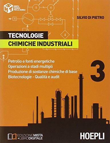 Tecnologie chimiche industriali. Per gli ist. tecnici e professionali (Vol. 3)