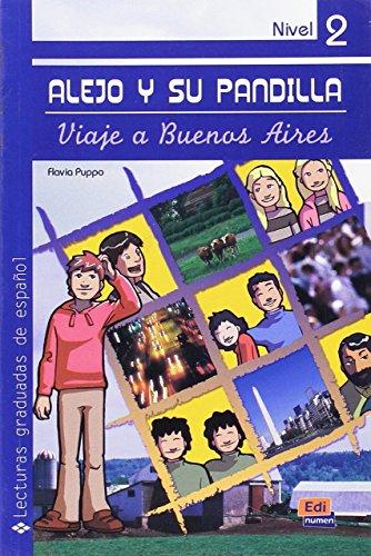 Alejo y su pandilla. Libro 2: Viaje a Buenos Aires