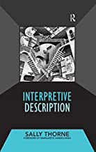 Interpretive Description (Developing Qualitative Inquiry Book 2)